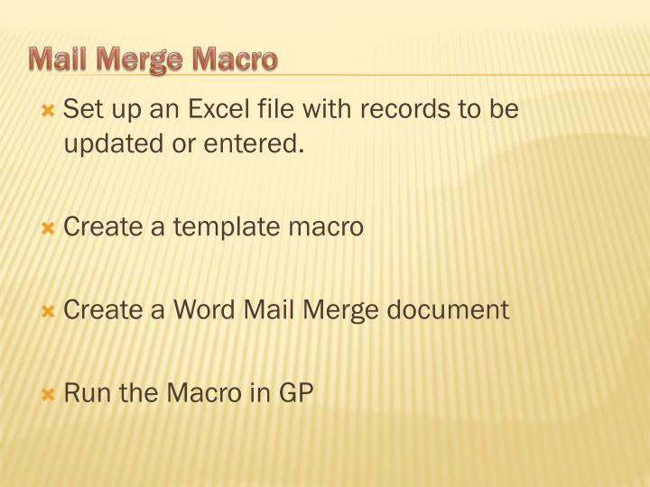 Set up an Excel file with records to be updated or entered.