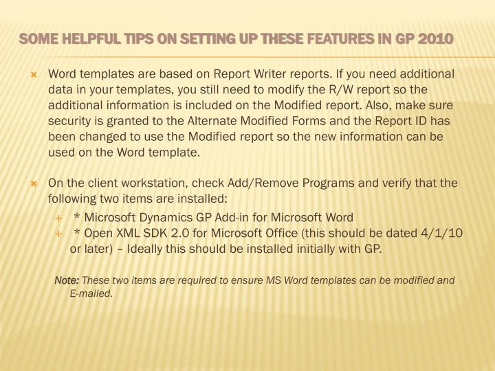 Word templates are based on Report Writer reports. If you need additional data in your templates, you still need to modify the R/W report so the additional information is included on the Modified report. Also, make sure security is granted to the Alternate Modified Forms and the Report ID has been changed to use the Modified report so the new information can be used on the Word template.