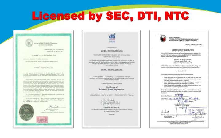Licensed by SEC, DTI, NTC