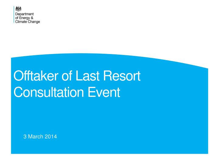 Offtaker of last resort consultation event