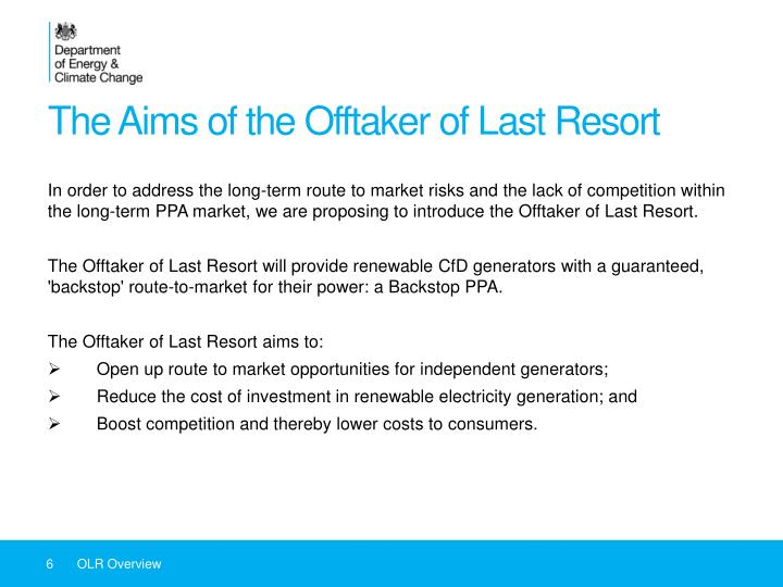The Aims of the Offtaker of Last Resort