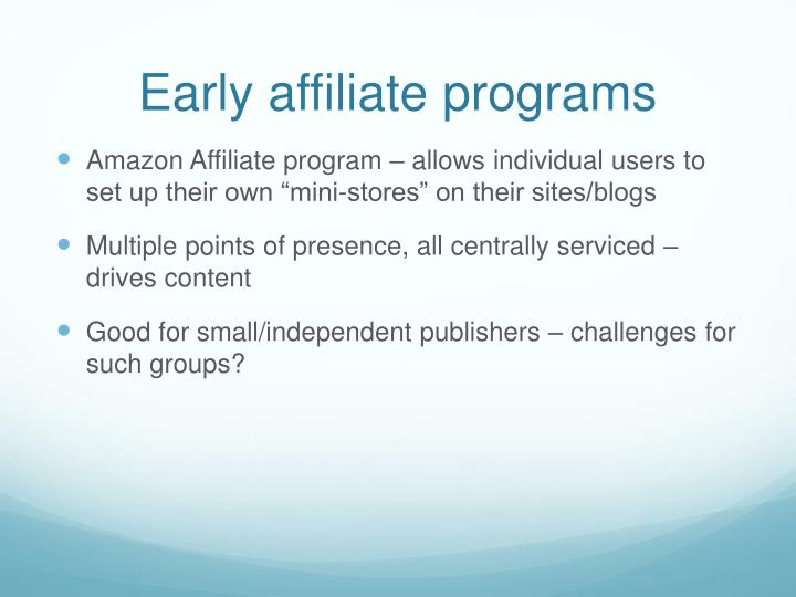 Early affiliate programs