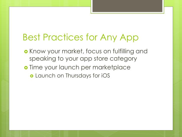 Best Practices for Any App