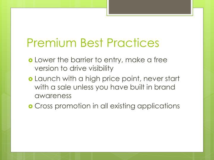 Premium Best Practices