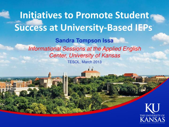 Initiatives to Promote Student Success at University-Based IEPs