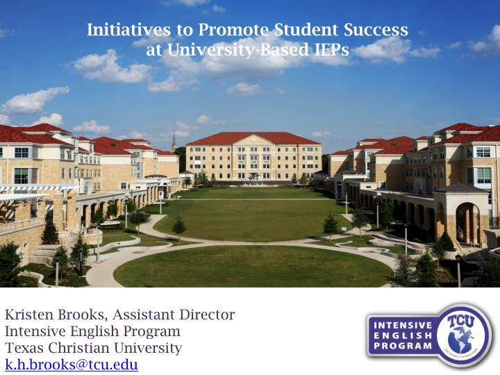 Initiatives to Promote Student Success
