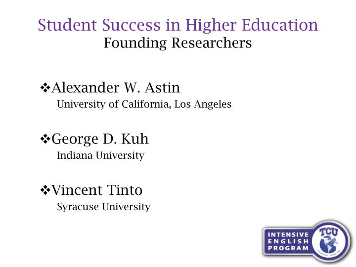 Student Success in Higher Education