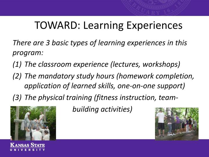 TOWARD: Learning Experiences