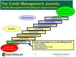 the credit management journey credit management roadmap to improvement1
