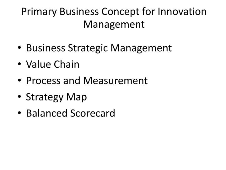 Primary Business Concept for Innovation Management