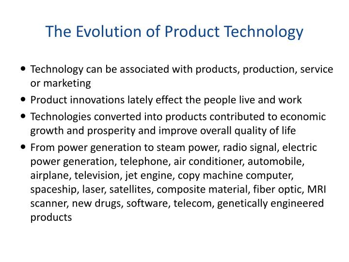 The Evolution of Product Technology