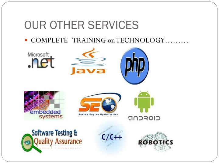 OUR OTHER SERVICES