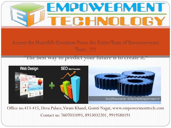 Accept the Heartfelt Greetings From the Entire Team of Empowerment Team..!!!!
