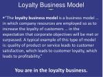 loyalty business model
