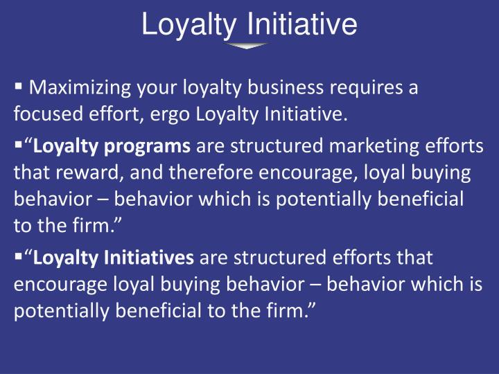 Loyalty Initiative