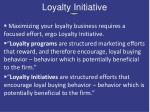 loyalty initiative