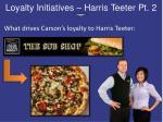 loyalty initiatives harris teeter pt 2