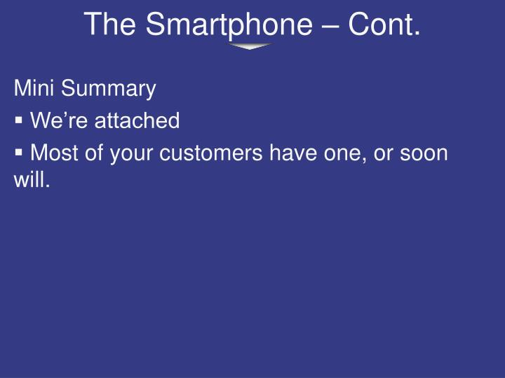 The Smartphone – Cont.