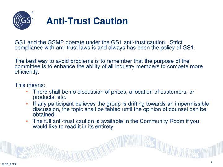 Anti-Trust Caution