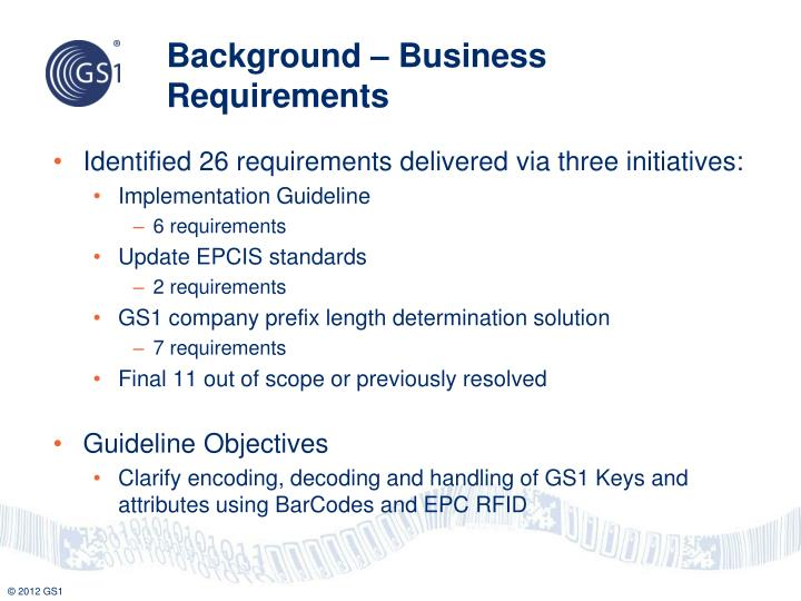 Background – Business Requirements