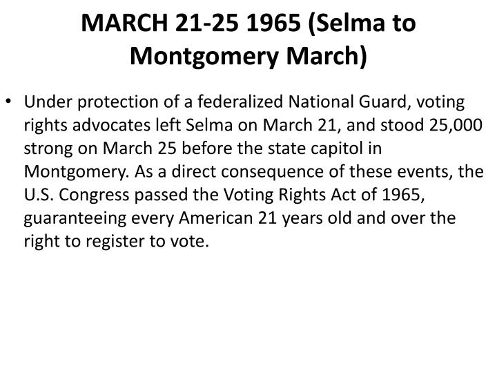 MARCH 21-25 1965 (Selma to Montgomery March)