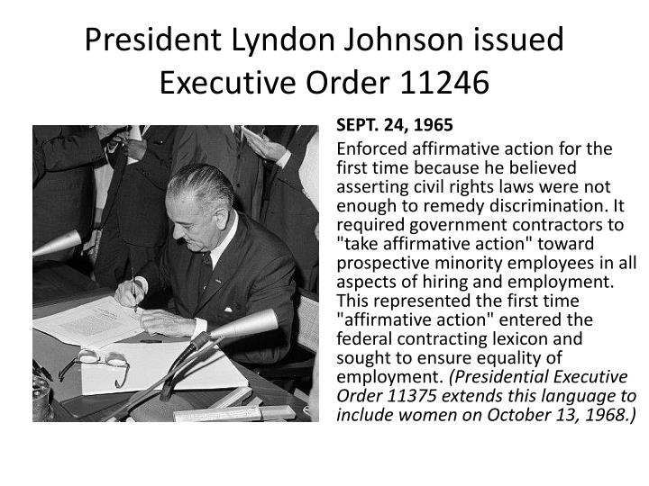 President Lyndon Johnson issued Executive Order 11246