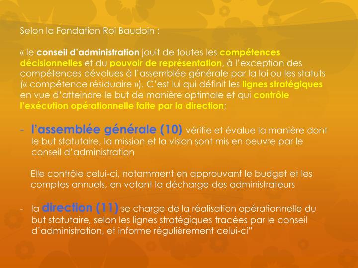 Selon la Fondation Roi Baudoin: