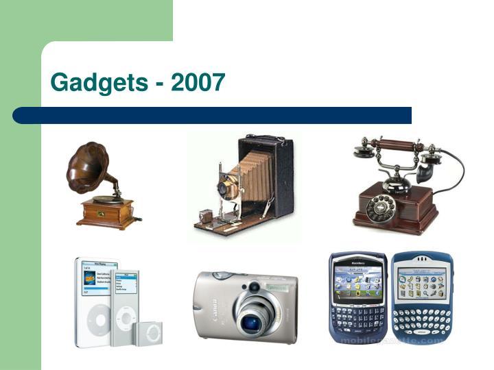 Gadgets - 2007