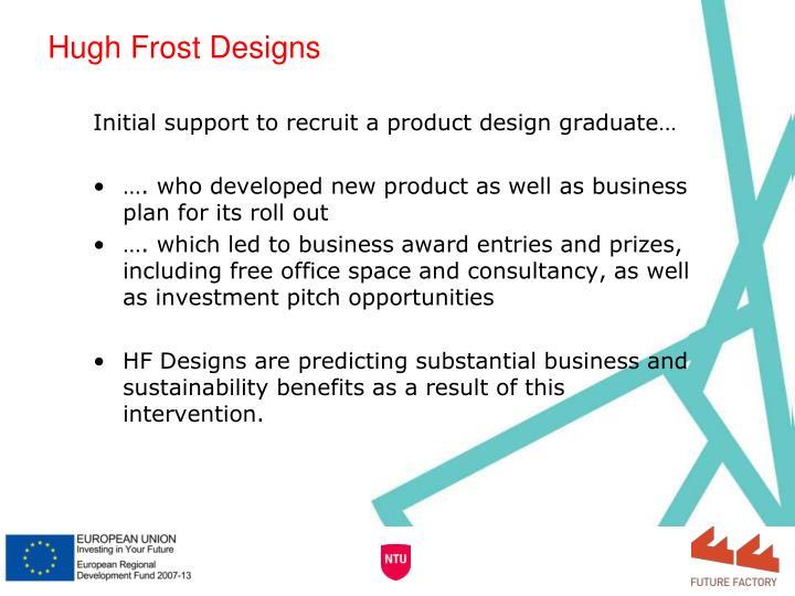 Hugh Frost Designs