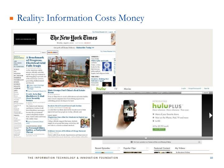 Reality: Information Costs Money