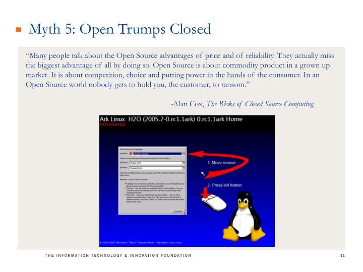 Myth 5: Open Trumps Closed