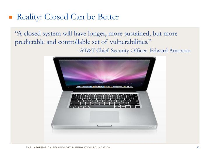 Reality: Closed Can be Better