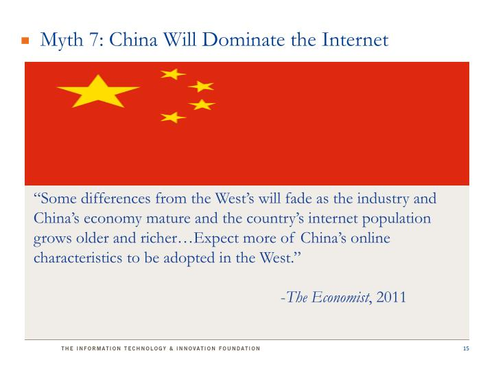 Myth 7: China Will Dominate the Internet