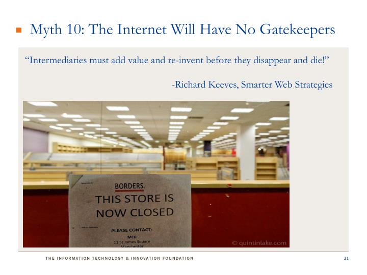 Myth 10: The Internet Will Have No Gatekeepers