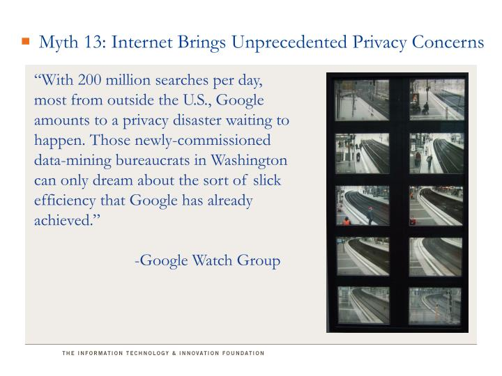 Myth 13: Internet Brings Unprecedented Privacy Concerns