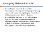pedagang elektronik di abc