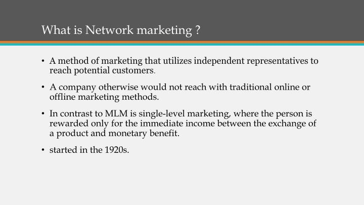 What is Network marketing ?
