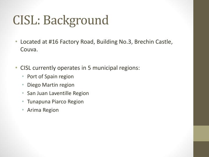 CISL: Background