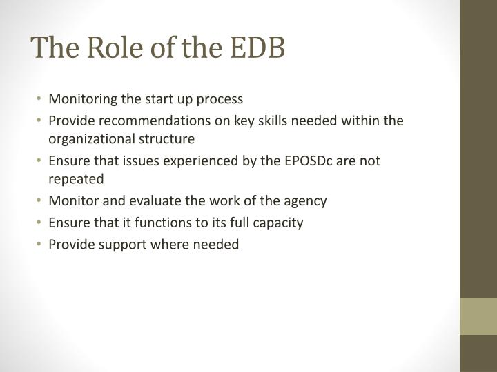 The Role of the EDB