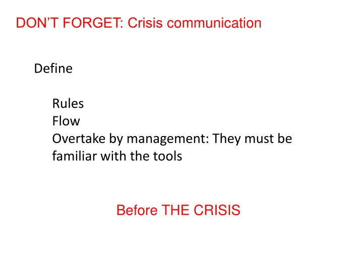DON'T FORGET: Crisis