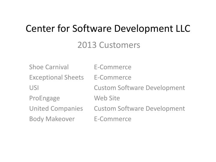 Center for Software Development LLC
