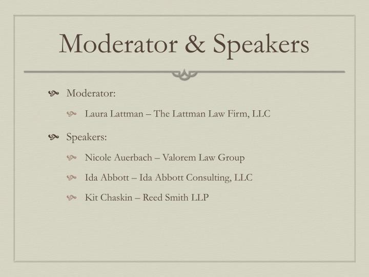 Moderator & Speakers