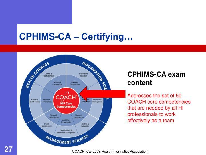 CPHIMS-CA – Certifying…
