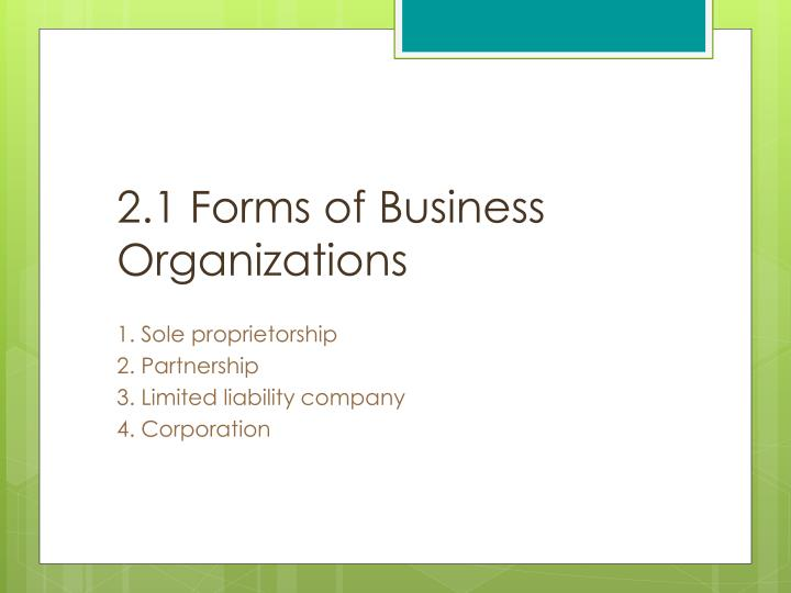 2 1 forms of business organizations