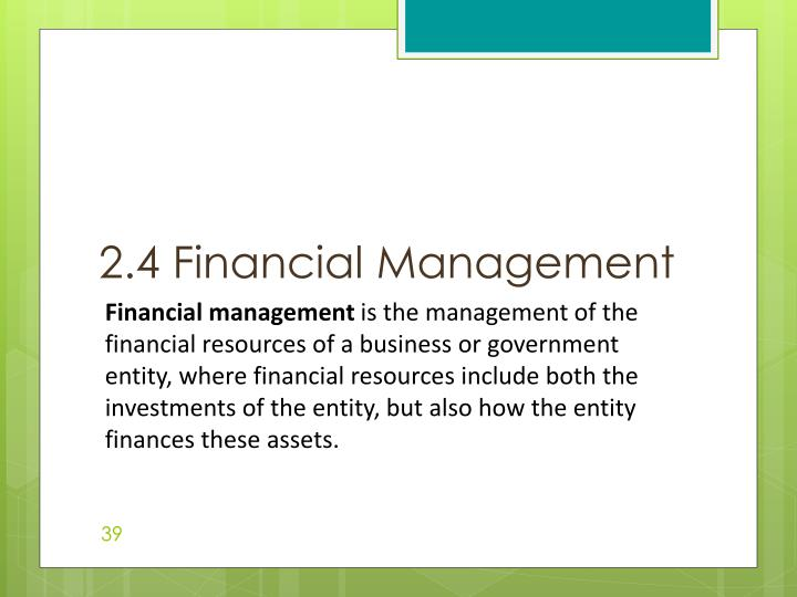 2.4 Financial Management