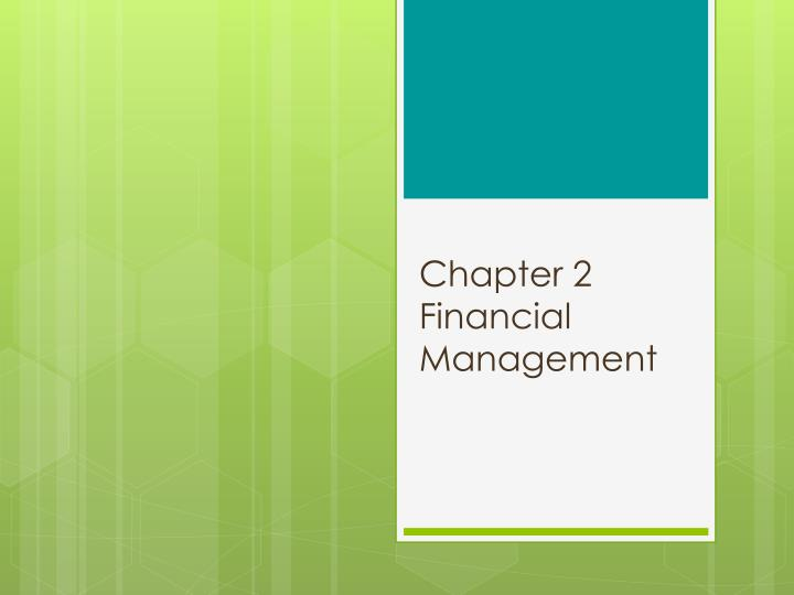 Chapter 2 financial management