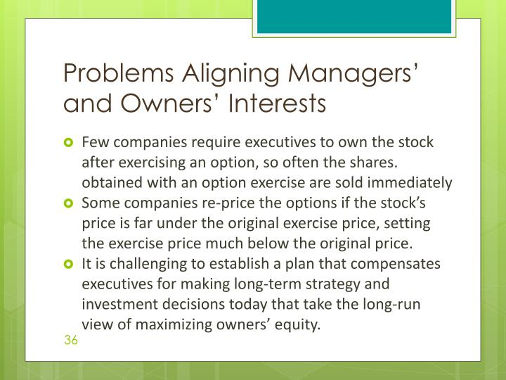Problems Aligning Managers' and Owners' Interests