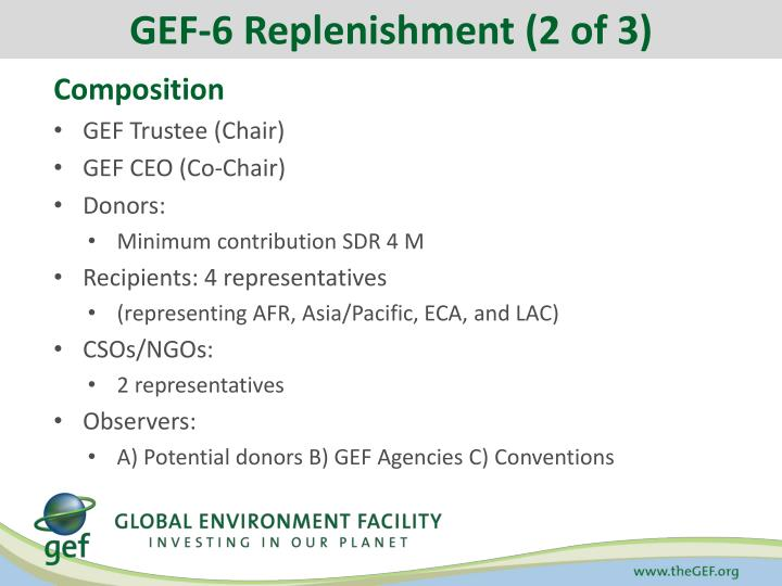 GEF-6 Replenishment (2 of 3)