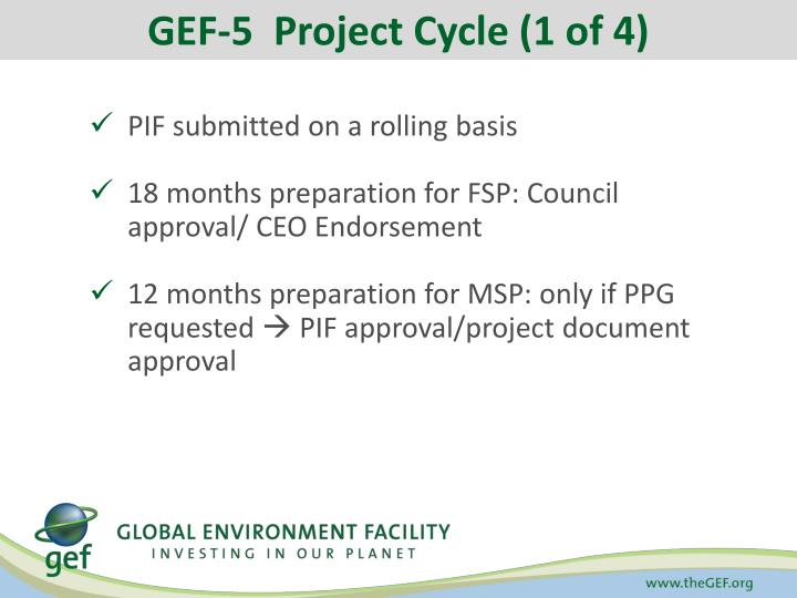 GEF-5  Project Cycle (1 of 4)