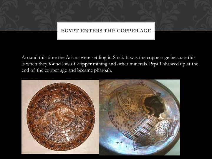 Egypt enters the copper age